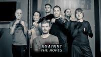 Against The Ropes | Pilot